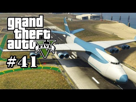 GTA 5 - leichte Turbulenzen (Lets Play #41) Grand Theft Auto Let´s Play