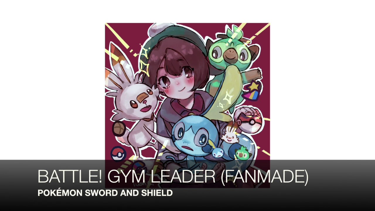 Pokemon Sword And Shield Gym Leader Battle Theme Fanmade Youtube