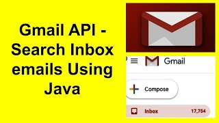 Gmail API - Read specific email body and Extract text Using Java -Part-3
