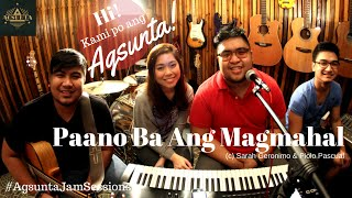 Download Paano Ba Ang Magmahal | (c) Sarah Geronimo & Piolo Pascual | Agsunta ft. Moira Dela Torre MP3 song and Music Video