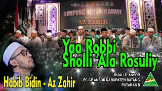 Az Zahir Habib Bidin Assegaf - Ya Robbi Sholli ala Rosuli