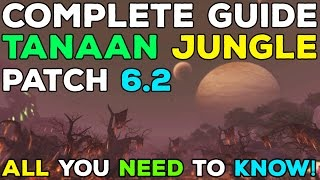 Patch 6.2 Tanaan Jungle & Rep Guide - All You Need to Know