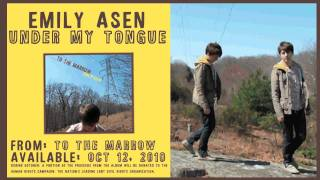 """Under My Tongue"" - Emily Asen (Audio)"