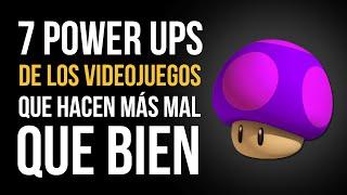 7 POWER UPS de los videojuegos que hacen MÁS MAL QUE BIEN(, 2016-09-09T20:23:05.000Z)