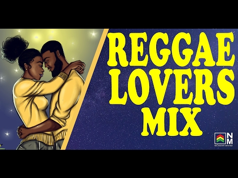 Reggae Love Songs - Reggae Lovers Mix 2017