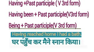 ENGLISH GRAMMAR - HAVING + PAST PARTICIPLE , HAVING + VERB 3rd Form