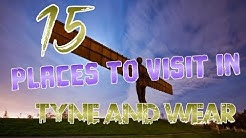 Top 15 Places To Visit In Tyne and Wear, England