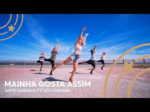 Mainha Gosta Assim - Ivete Sangalo ft Léo Santana - Lore Improta  Coreografia