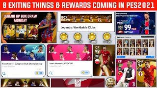 8 CONFIRMED THINGS & EXITING REWARDS COMING NEXT WEEK | PES2021 MOBILE