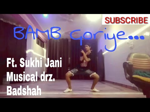 Bamb Soft Freestyle Dance BY [SAGAR BHATI DANCE] ft. Sukhi | musical drz | Badshah