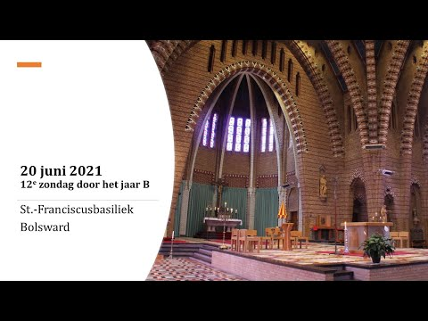 Eucharistieviering | 20 Juni 2021 | St. Franciscusbasiliek Te Bolsward