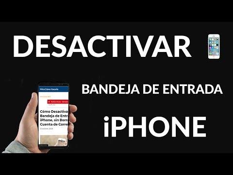 Cómo Desactivar Bandeja de Entrada en iPhone, sin Borrar la Cuenta de Correo
