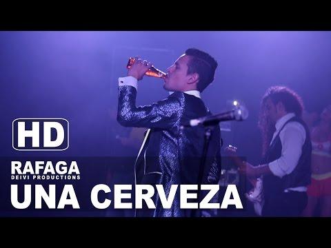 UNA CERVEZA Rafaga Concierto Lima Peru 2015 HD