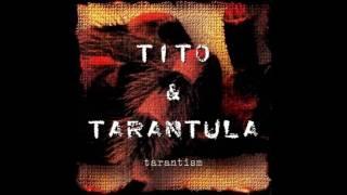 Tito Tarantula Tarantism 1997 Full Album
