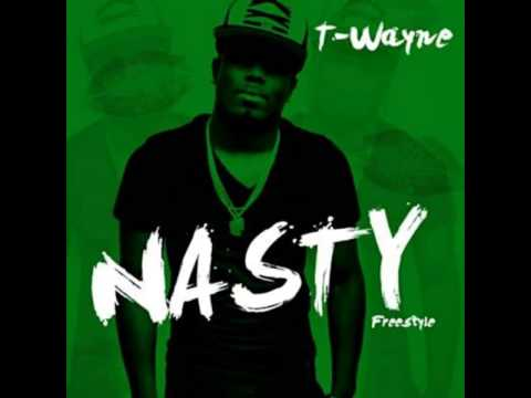 T-Wayne - Nasty Freestyle [MP3 Free Download]