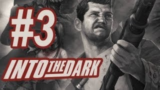 Into the Dark Gameplay #3 - Let