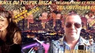 HASSIBA AMROUCHE 2013 REMIX DJ TOUFIK IBIZA TEL 0678694410 CELEBRATIONS ET FETES