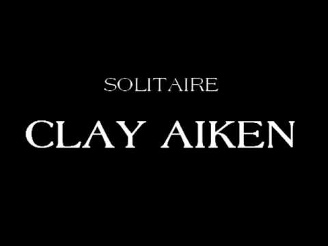 Solitaire - Clay Aiken