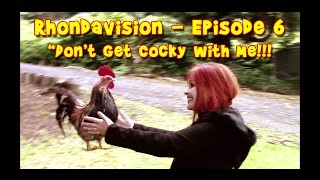 """RHONDAVISION -  """"Don't Get Cocky with Me!!! Pt. 1"""" New, FULL Episode 6, Season 2"""