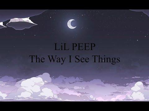 Lil Peep – The Way I See Things Lyrics | Genius Lyrics