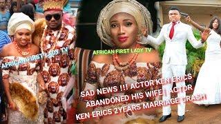 ACTOR KEN ERICS 2 YEARS MARRIAGE CRASH  KEN ERIC WIFE REVEALS