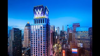 W Hotel New York - Times Square (4K)
