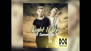 Light it up - Marcus & Martinus ft Samantha J  ( 30 sec)