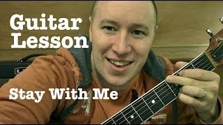 Stay With Me ★ Guitar Lesson ★ EASY ★ Sam Smith