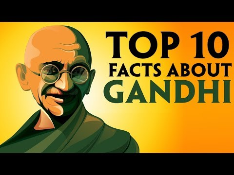 Top 10 facts about Mahatma Gandhi