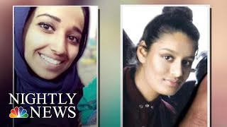 American And British ISIS Brides Plead To Return Home | NBC Nightly News