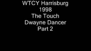 WTCY-AM Harrisburg 1998 The Touch Duane Dancer.wmv