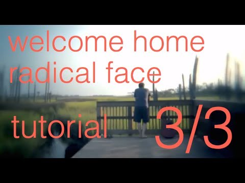'Welcome Home' Radical Face - Piano Tutorial - Part [3/3]