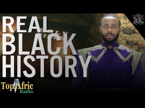 IUIC | TopAfric Radio |  REAL BLACK #HISTORY