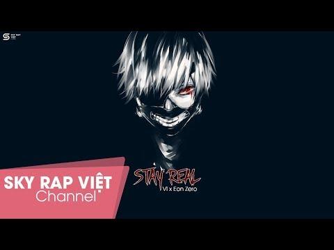 Stay Real - Vĩ x Eon Zero (Prod. Syndrome) 「Lyrics」
