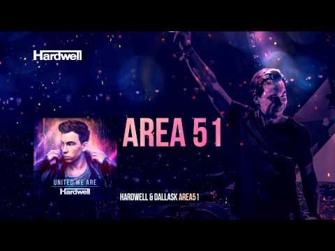 Hardwell & DallasK - Area 51 (OUT NOW!) #UnitedWeAre