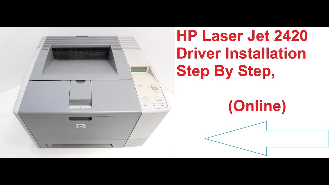 LASER JET 2420N DRIVER FOR WINDOWS DOWNLOAD