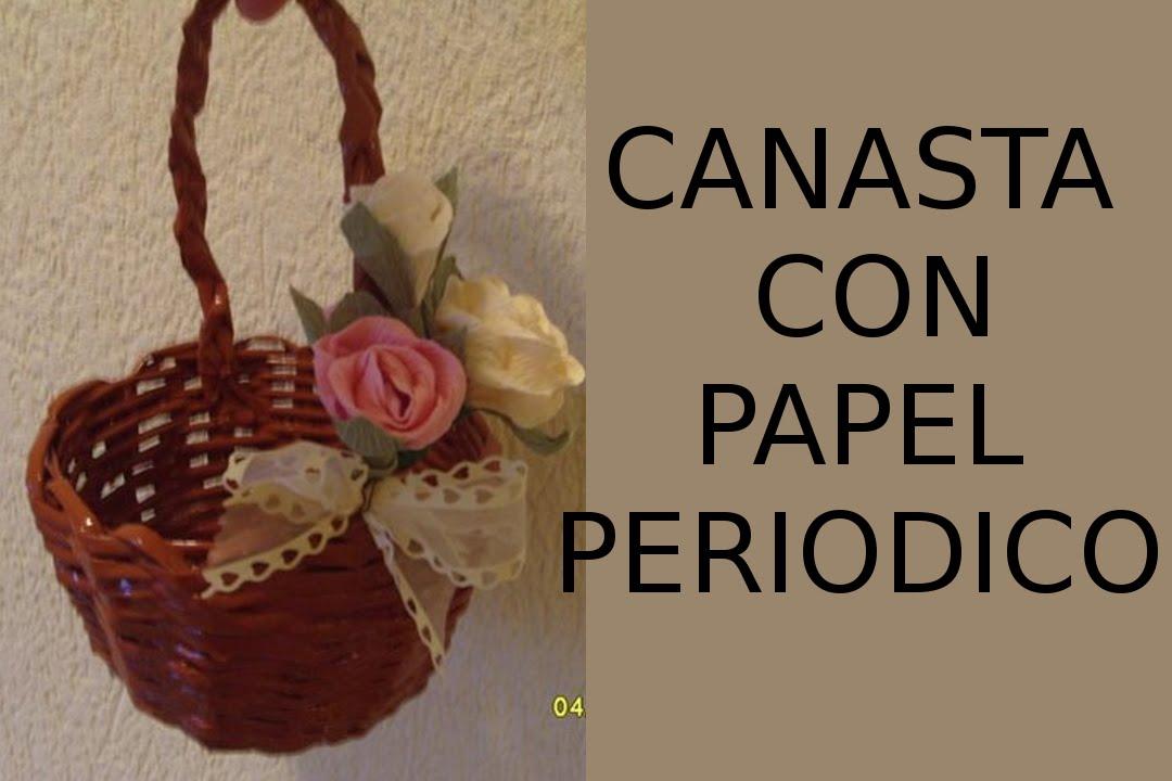 Reciclaje De Papel Manualidades Canasta De Papel Periodico Youtube