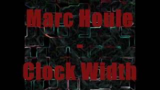 Marc Houle - Clock Width