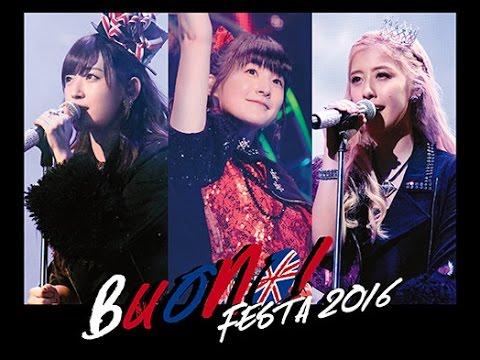 ロックの聖地 / Buono!  (Live at 日本武道館 2016/8/25) 『Buono! Festa 2016』2016年11月23日にDVDとBlu-rayを同日発売!!