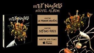 Les Tit' Nassels - Sainté (officiel)