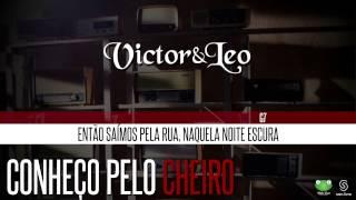 Victor & Leo - Conheço Pelo Cheiro (Oficial Letra & Cifra)