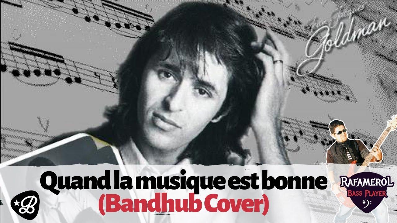 Jean-Jacques Goldman - Quand la musique est bonne (Bandhub Cover)
