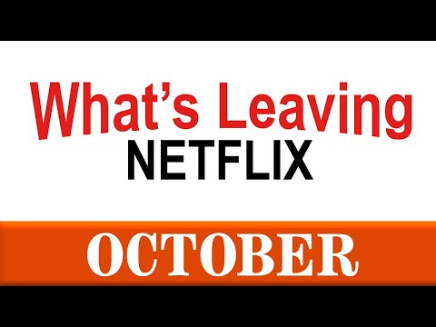 What's Leaving Netflix: October 2020