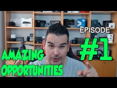 AMAZING OPPORTUNITIES FOR YOU! EPISODE 1