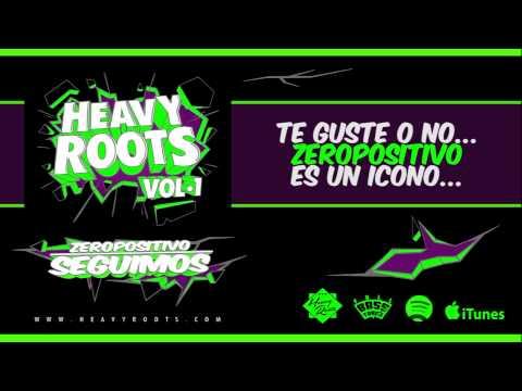 HEAVY ROOTS - SEGUIMOS CON ZEROPOSITIVO