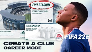 10 THINGS I Want In FIFA 22 CREATE A CLUB!!! (STADIUM & KIT EDITOR!)
