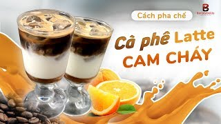 barista-skills-b-i-82-c-ch-pha-ch-c-ph-latte-cam-ch-y-how-to-make-flamed-orange-latte-coffee