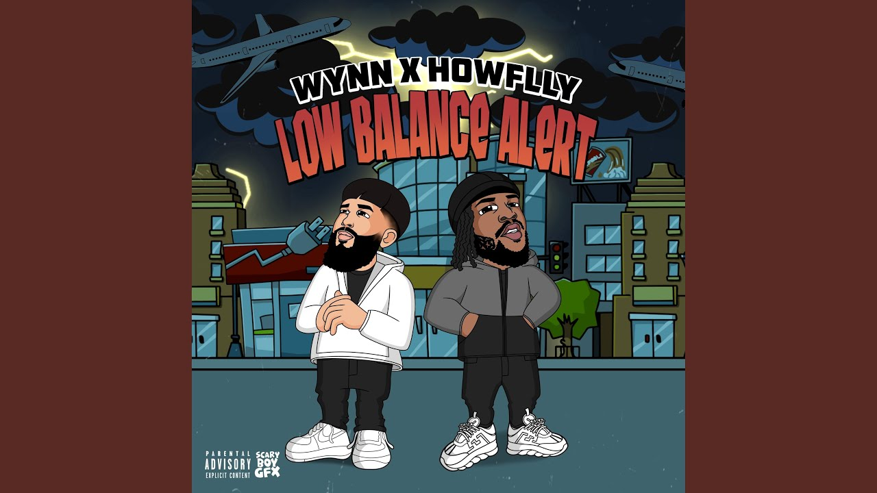 New Song: Wynn & Howflyy - Low Balance Alert