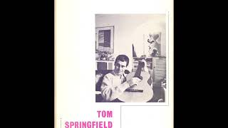 Tom Springfield - For Mary