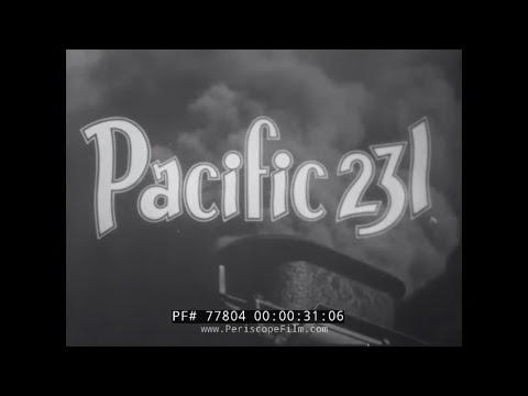 PACIFIC 231 STEAM LOCOMOTIVE RAILROAD FILM  JEAN MITRY  ARTHUR HONEGGER 77804